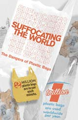 Plastic Bags Suffocating the World