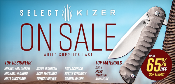 Select Kizer On Sale!