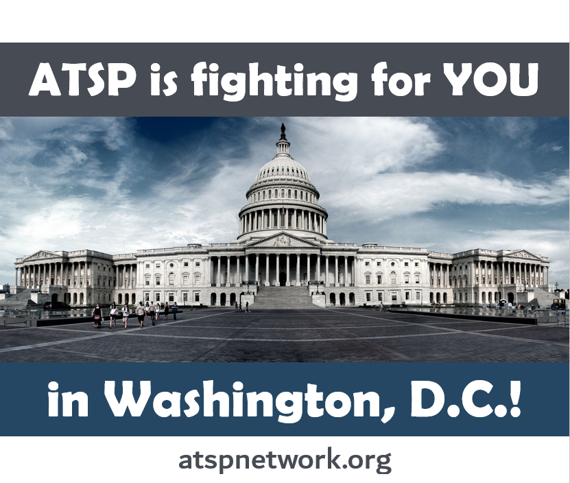 "A photo of the U.S. Capitol building with the words ""ATSP is Fighting for YOU in Washington, D.C.!"""