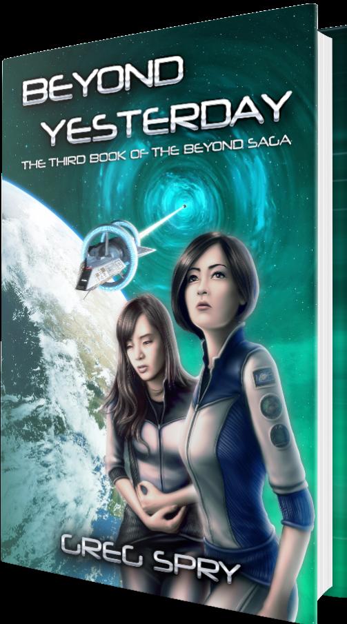Beyond Yesterday (Beyond Saga Book 3)