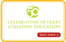 Celebrating 50 years of Shaping Education