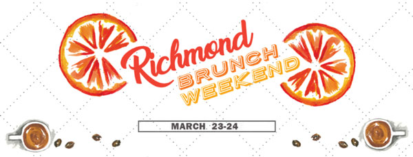 Richmond Brunch Weekend Returns March 23-24