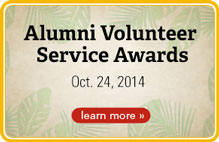 Alumni Volunteer Service Awards October 24, 2014. Learn More