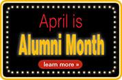April is Alumni Month