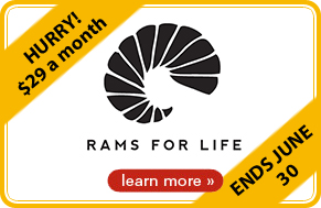 Hurry! $29 a month - Rams for Life - learn more - Ends June 30