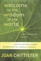 Welcome to the Wisdom of the World by Joan Chittister