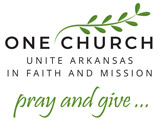 ONE CHURCH: Unite Arkansas in Faith and Mission