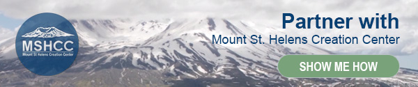 Partner with Mount St. Helens Creation Center