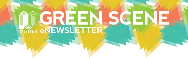Green Scene | News from the M.e.t.