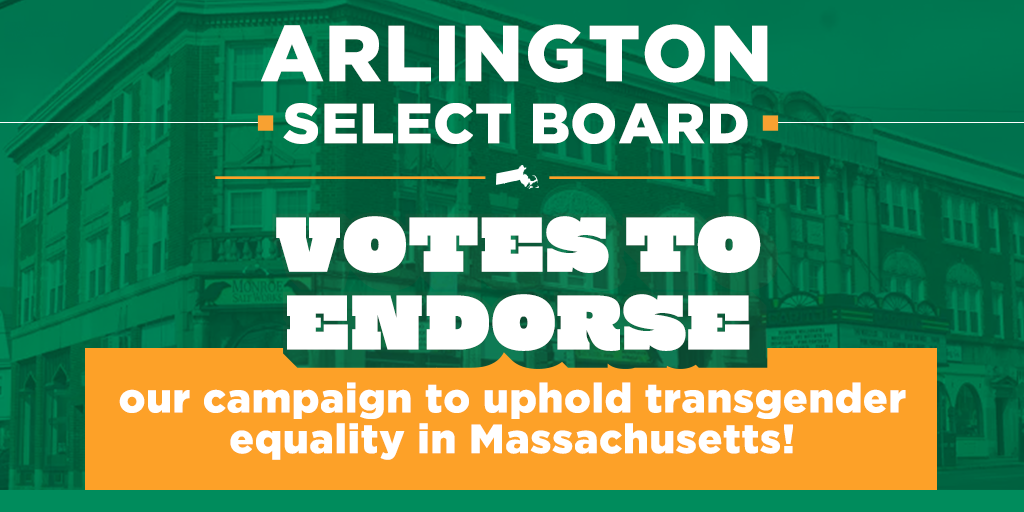 Image saying that the Arlington Select Board voted to endorse the Freedom for All Massachusetts campaign to uphold transgender equality in Massachusetts - see freedommassachusetts.org for more info