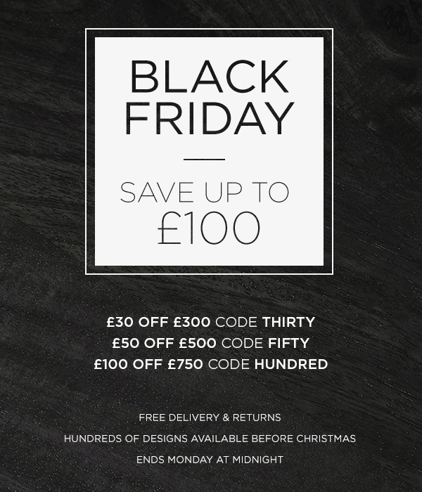 Save up to £100 in our Black Friday promo