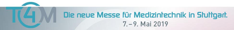 T4M - Die neue Messe für Medizintechnik in Stuttgart