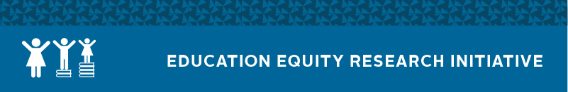 Education Equity Research Initiative