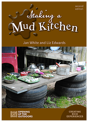 book cover with brown at top and bottom and photo of tyres with a plank on top, with pots and pans and flowers and mud, with text 'Making a Mud Kitchen'