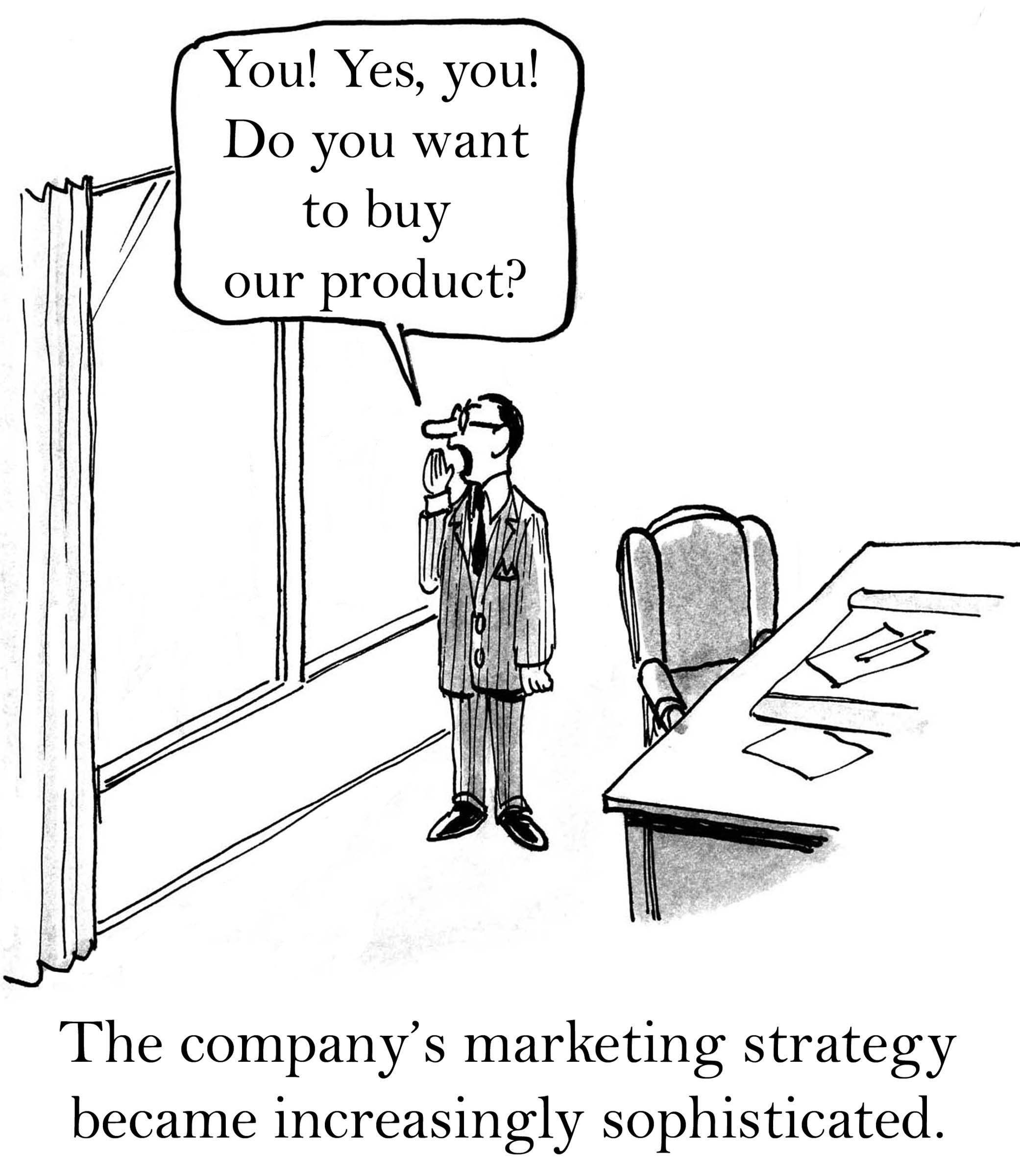 The company's marketing strategy became increasingly sophisticated