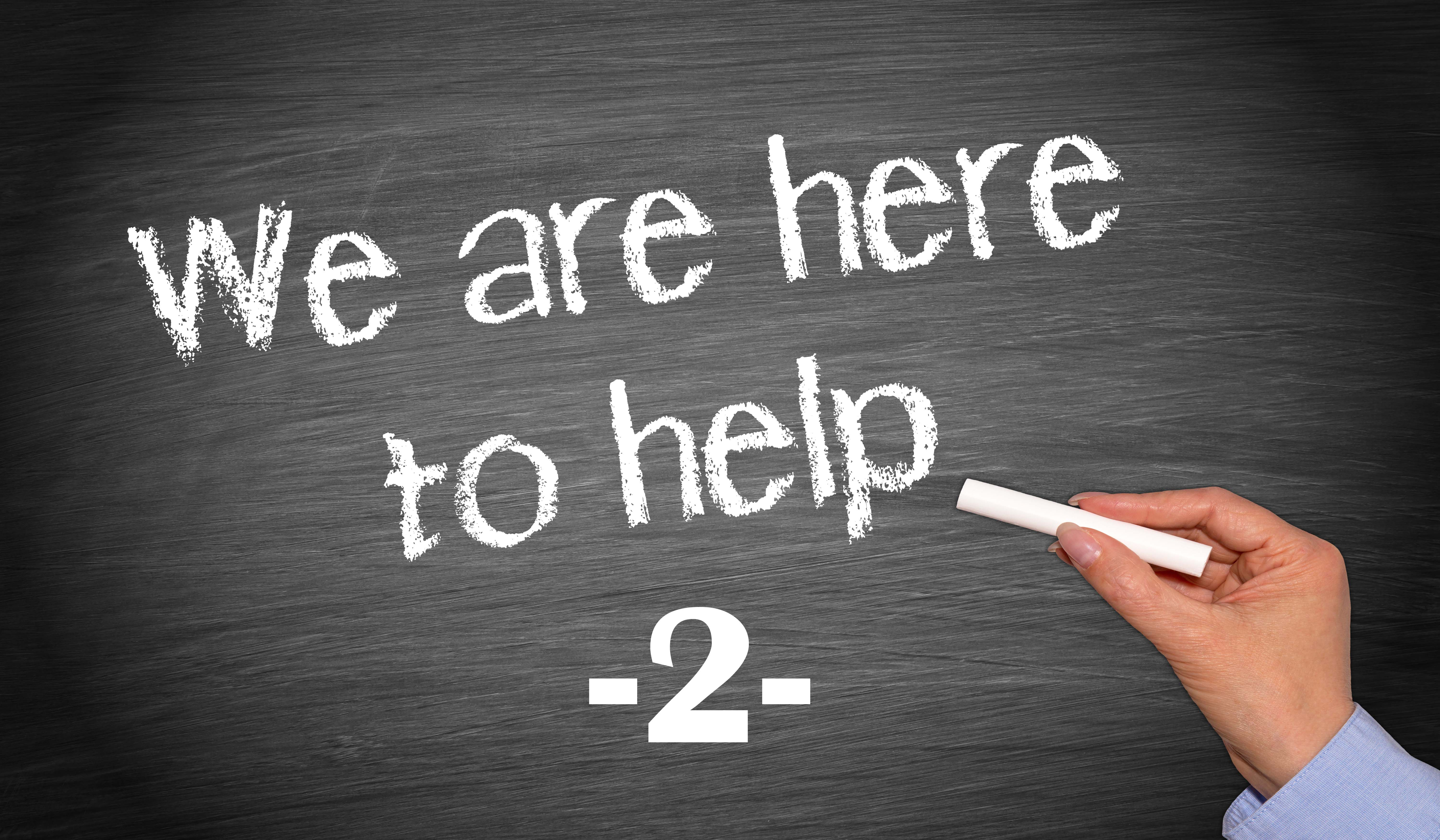 We are here to help - number 2