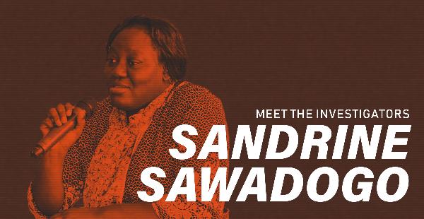 Meet the investigators: Sandrine Sawadogo