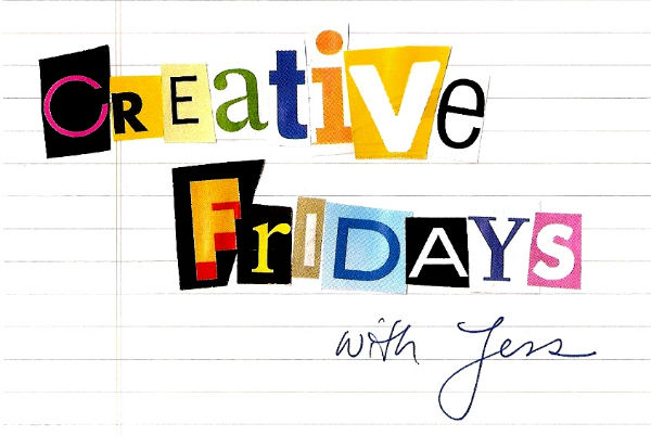 Creative Fridays with Jess