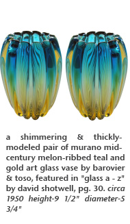 "a shimmering & thickly-modeled pair of murano mid-century melon-ribbed teal and gold art glass vase by barovier & toso, featured in ""glass a - z"" by david shotwell, pg. 30. circa 1950"
