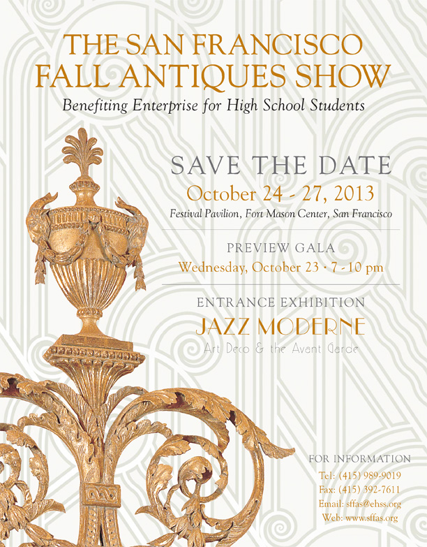 The San Francisco Fall Antiques Show October 24th - 27th.