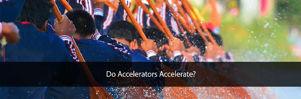 Do Accelerators Accelerate?