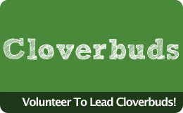 Volunteer to Lead Cloverbuds