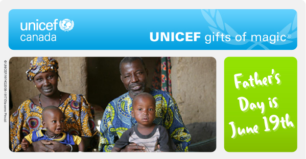 UNICEF gifts of magic - Father's Day is June 19th