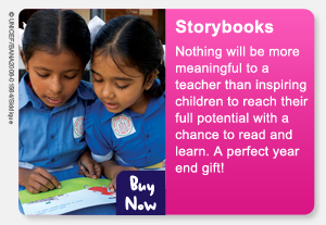 Storybooks - Your gift will help mothers to teach their children to read. Colourful pictures and words will fuel a child?s imagination. Your gift gives children a chance to read and learn. BUY NOW >