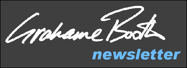 Grahame Booth Newsletter
