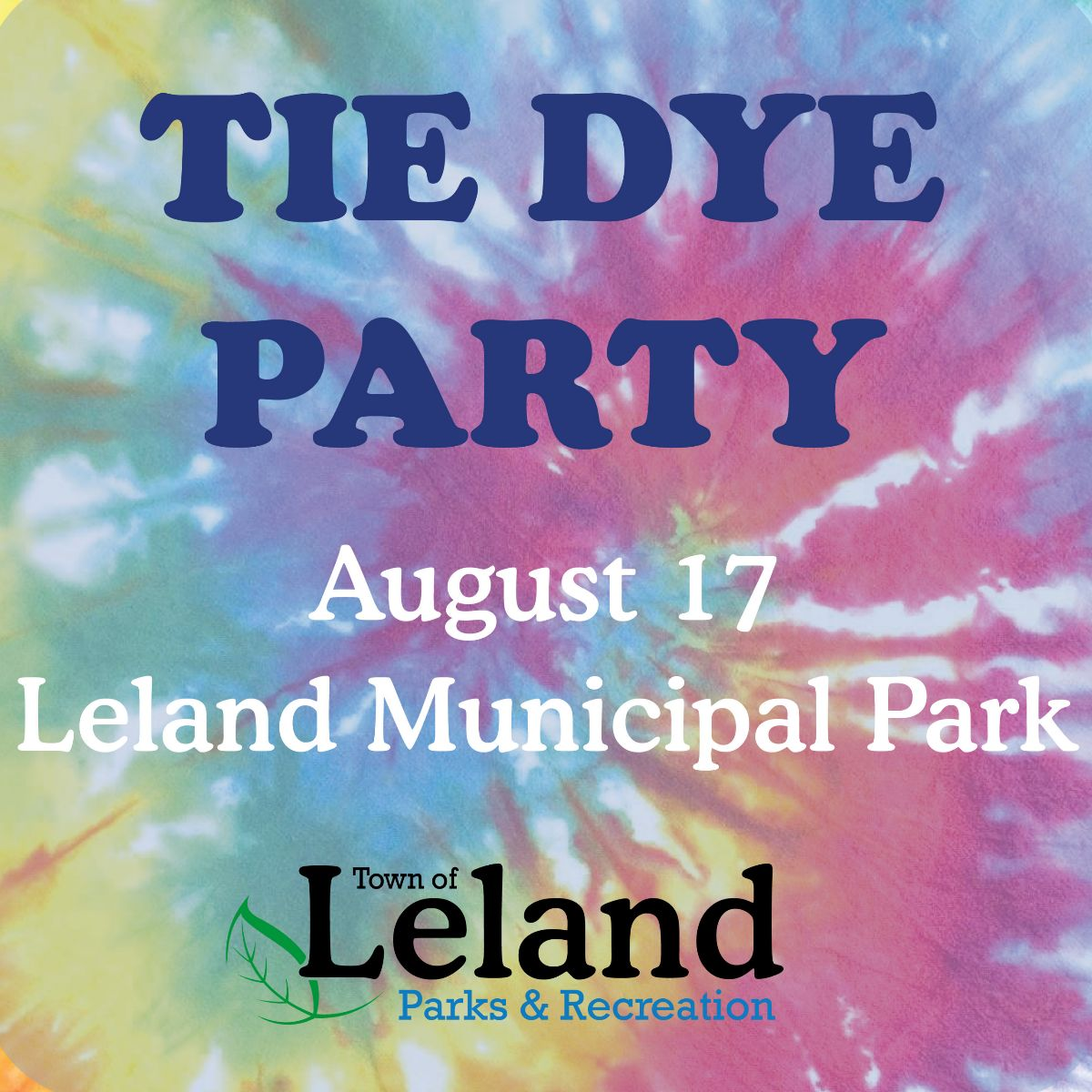 Tie Dye Party flyer with event details and tie dye background