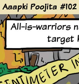 Aaapki Poojita: webcomic by me and Adhiraj Singh. For family and friends.