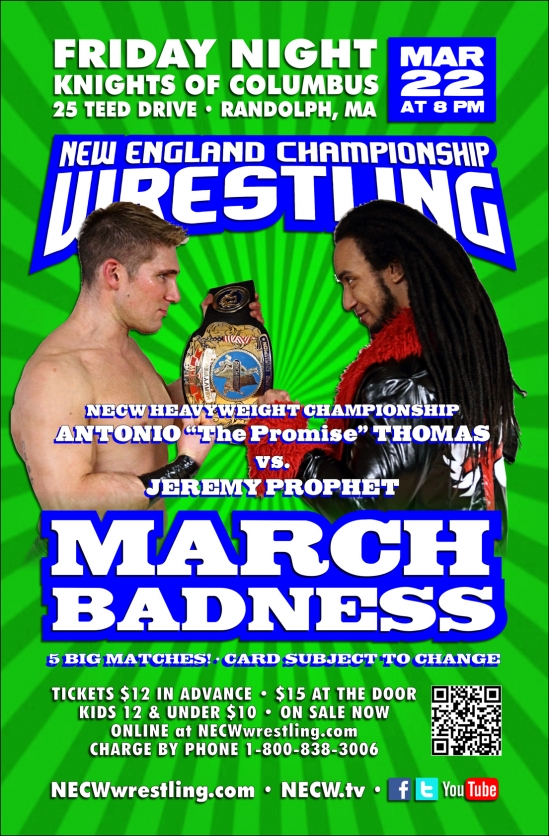 NECW presents MARCH BADNESS