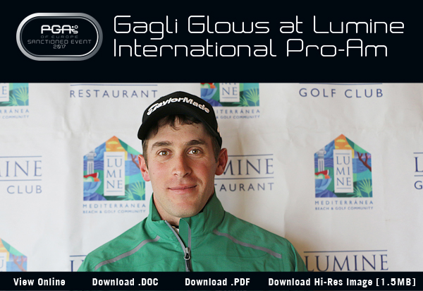 Gagli Glows at Lumine International Pro-Am - 2017 Lumine International Pro-Am
