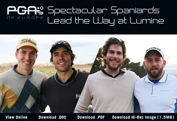 Spectacular Spaniards Lead the Way at Lumine - 2017 PGAs of Europe Fourball Championship