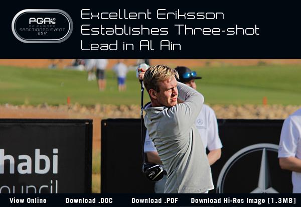 Excellent Eriksson Establishes Three-shot Lead in Al Ain - 2017 Mercedes-Benz International Pro-Am
