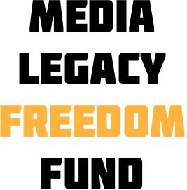Media Legacy Freedom Fund