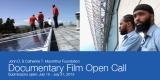 MacArthur Foundation Documentary Film Open Call