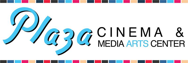 Plaza Cinema and Media Arts Center