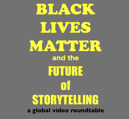 Black Lives Matter and the Future of Storytelling