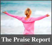 the praise report