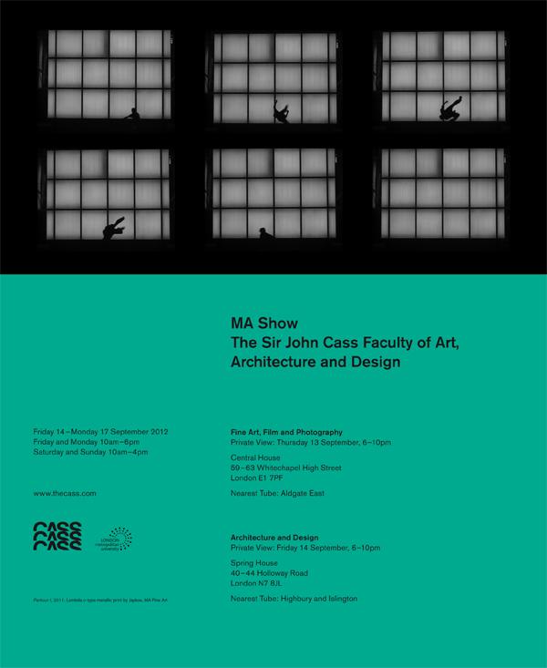 The Cass MA Show 2012