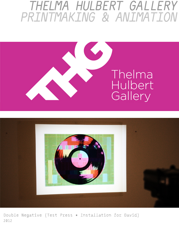 Thelma Hulbert Gallery • Printmaking & Animation