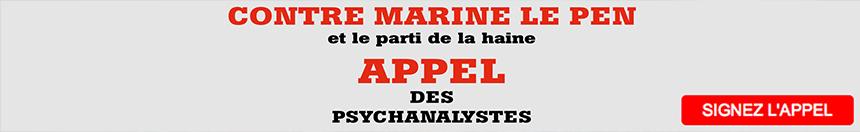 https://www.change.org/p/le-peuple-fran%C3%A7ais-appel-des-psychanalystes-contre-marine-le-pen-9cbfc4db-4c1b-4c1a-b8ef-f8b39425124b