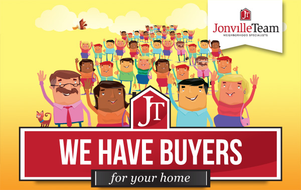 The Jonville Team - We Have Buyers