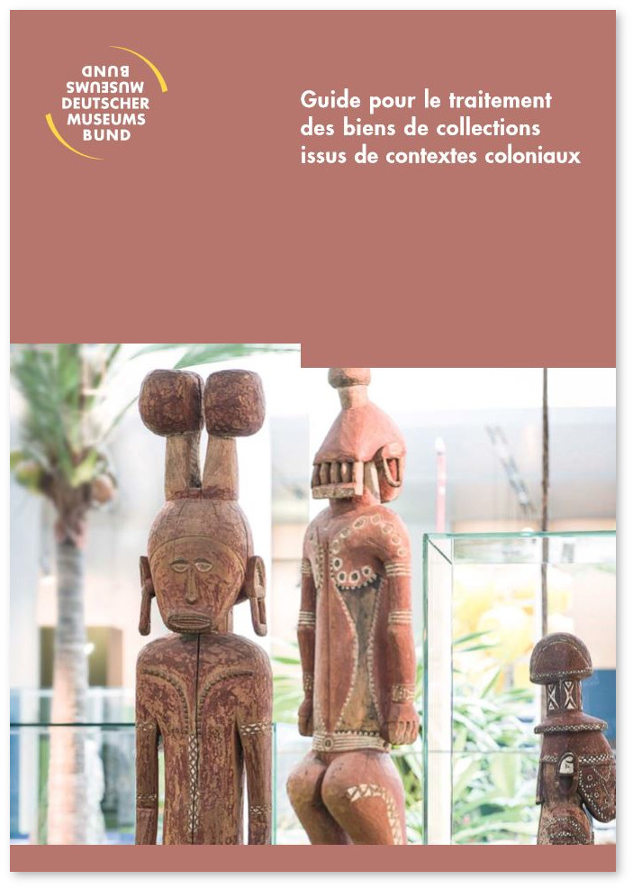 Guide pour le traitement des biens de collections issus de contextes coloniaux