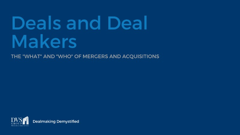Deals and Deal Makers