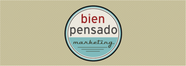 Bien Pensado - Marketing que funciona