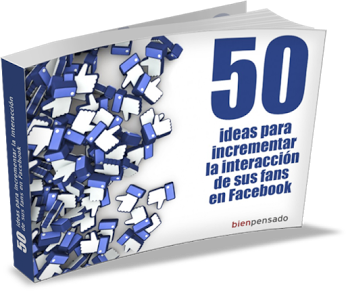Ideas para incrementar interacción en Facebook