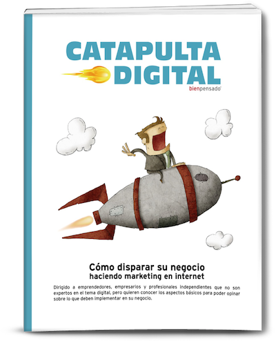 Descargue el eBook Catapulta Digital >>