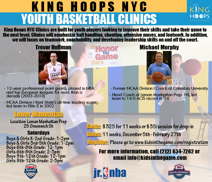 King Hoops NYC Basketball Clinics Arrive in Lower Manhattan!